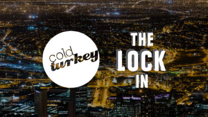 Cold Turkey Presents – The Lock in